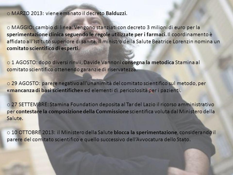 o MARZO 2013: viene emanato il decreto Balduzzi. o MAGGIO: cambio di linea. Vengono stanziati con decreto 3 milioni di euro per la sperimentazione cli