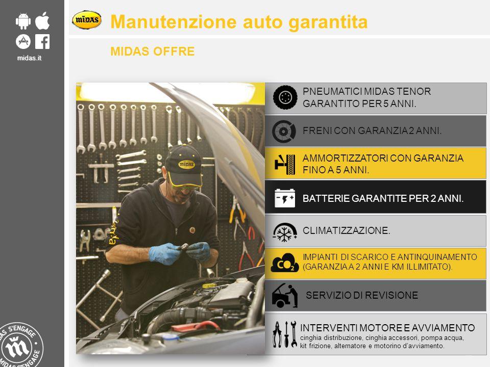 midas.it 24 image/graph ique Manutenzione auto garantita MIDAS OFFRE PNEUMATICI MIDAS TENOR GARANTITO PER 5 ANNI. FRENI CON GARANZIA 2 ANNI. AMMORTIZZ