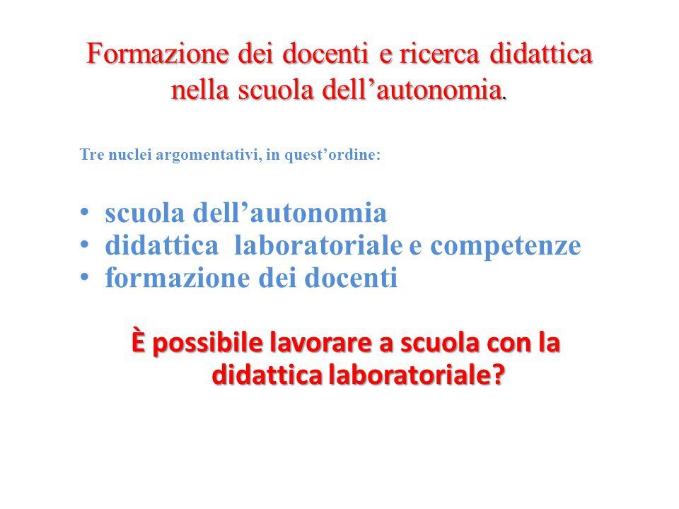 Formazione dei docenti e ricerca didattica nella scuola dell'autonomia.