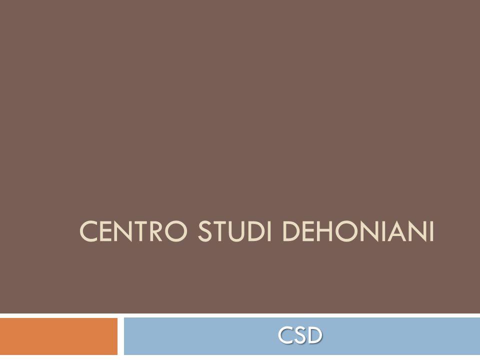 CENTRO STUDI DEHONIANI CSD
