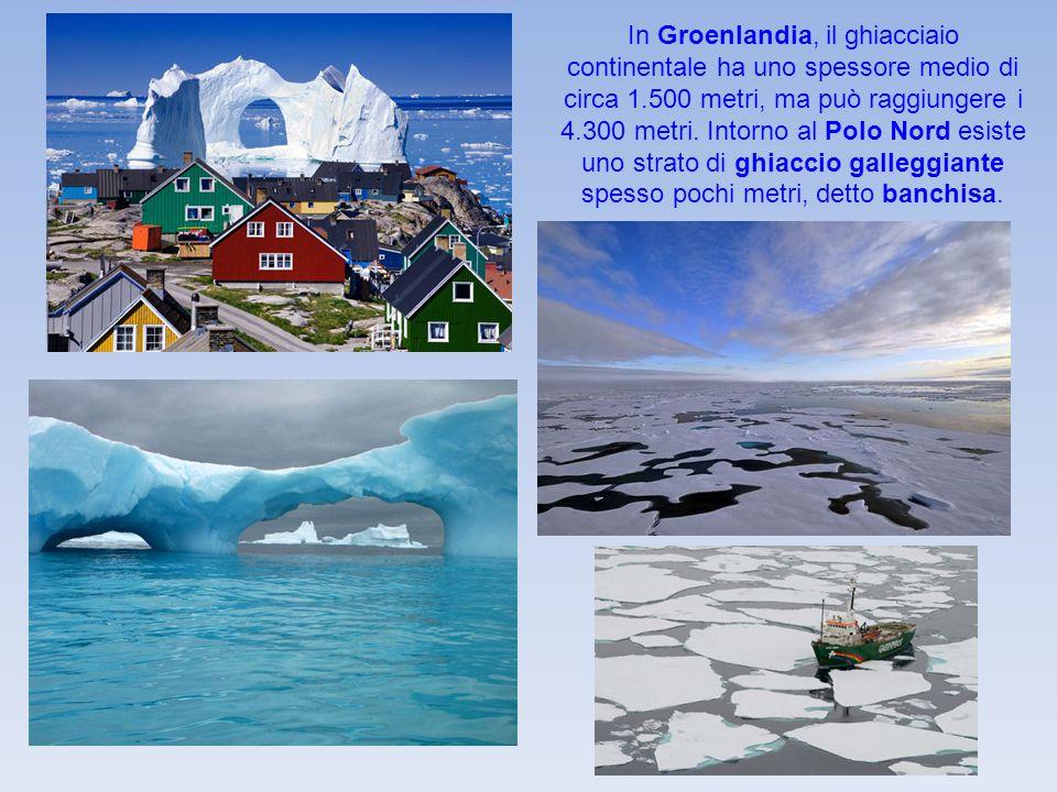 In Groenlandia, il ghiacciaio continentale ha uno spessore medio di circa 1.500 metri, ma può raggiungere i 4.300 metri. Intorno al Polo Nord esiste u