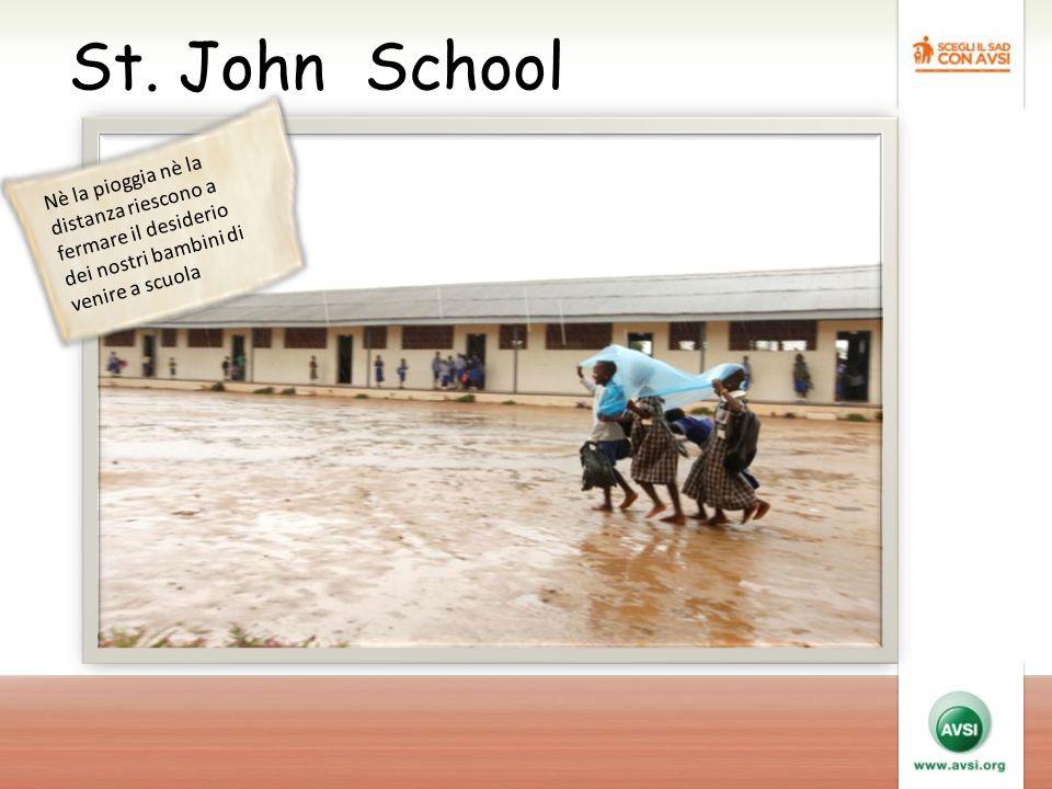 St. John School Nè la pioggia nè la distanza riescono a fermare il desiderio dei nostri bambini di venire a scuola