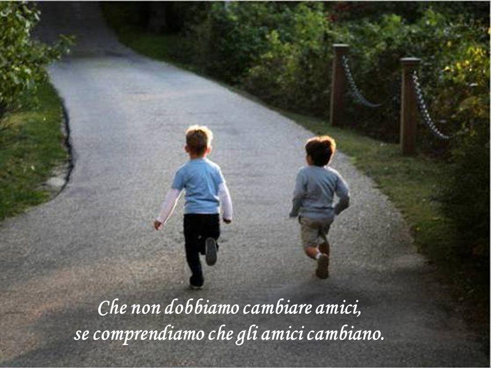 Che le più felici delle persone, non necessariamente hanno il meglio di ogni cosa; soltanto traggono il meglio da ogni cosa che capita sul loro cammin