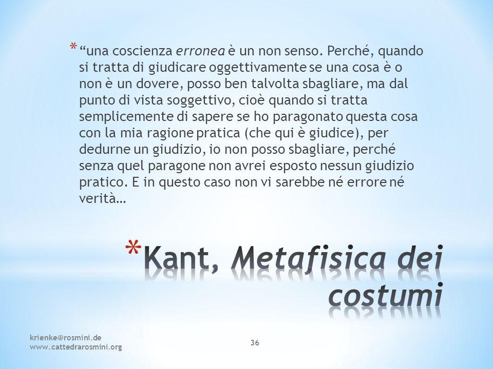 """krienke@rosmini.de www.cattedrarosmini.org 36 * """"una coscienza erronea è un non senso. Perché, quando si tratta di giudicare oggettivamente se una cos"""