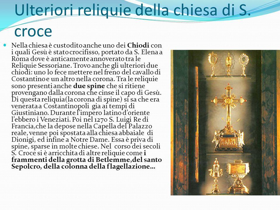 Ulteriori reliquie della chiesa di S.