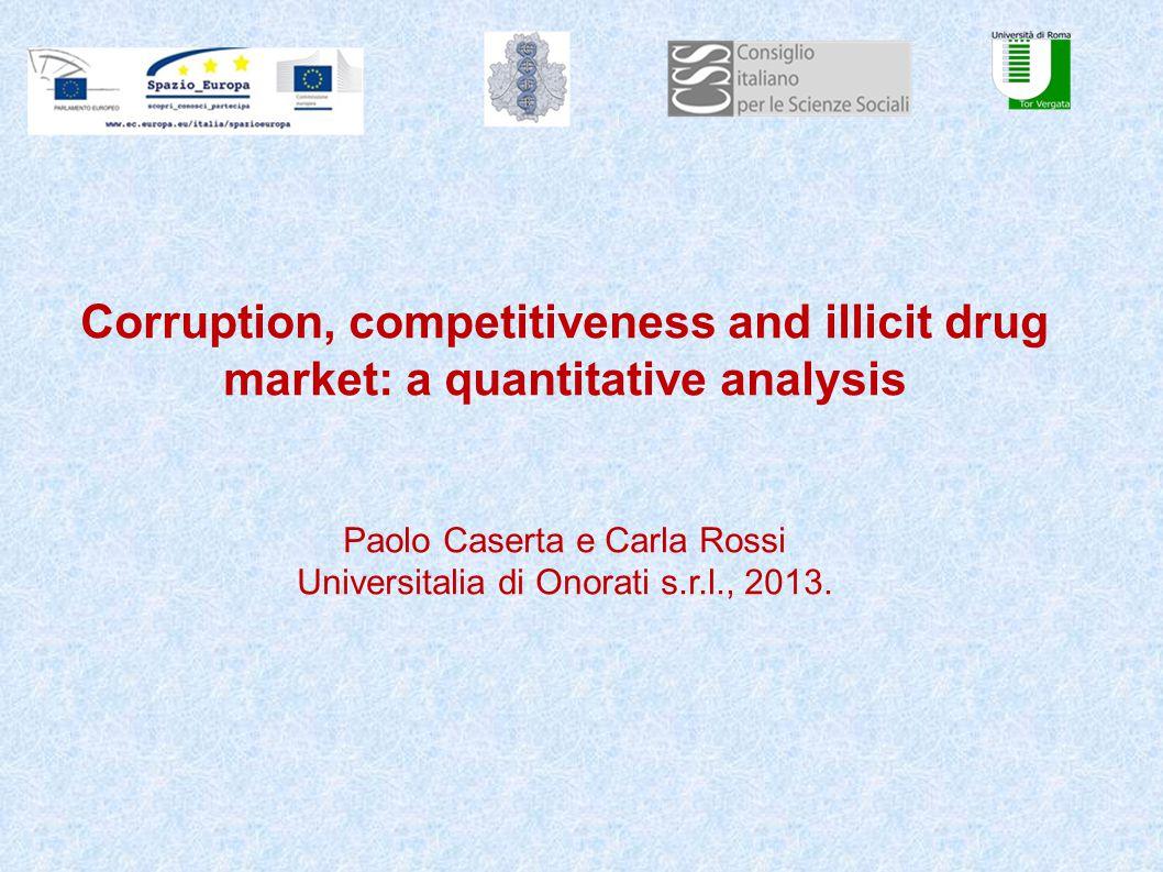 Corruzione e rotte di droga Sono quasi coincidenti le rotte (Asia-Balcani-Europa orientale oppio e derivati:eroina Pacifico-Africa Occidentale-Europa per la cocaina)