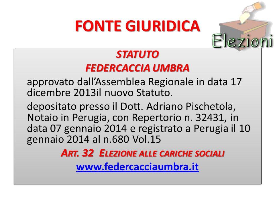 FONTE GIURIDICA STATUTO FEDERCACCIA UMBRA approvato dall'Assemblea Regionale in data 17 dicembre 2013il nuovo Statuto.
