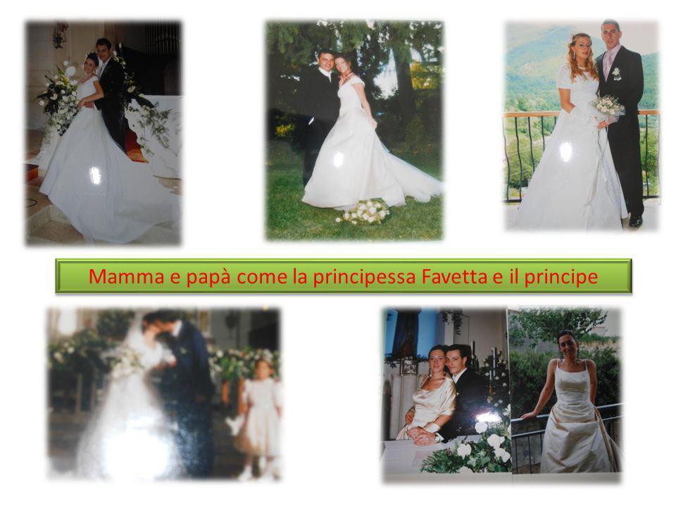 Mamma e papà come la principessa Favetta e il principe Mamma e papà come la principessa Favetta e il principe