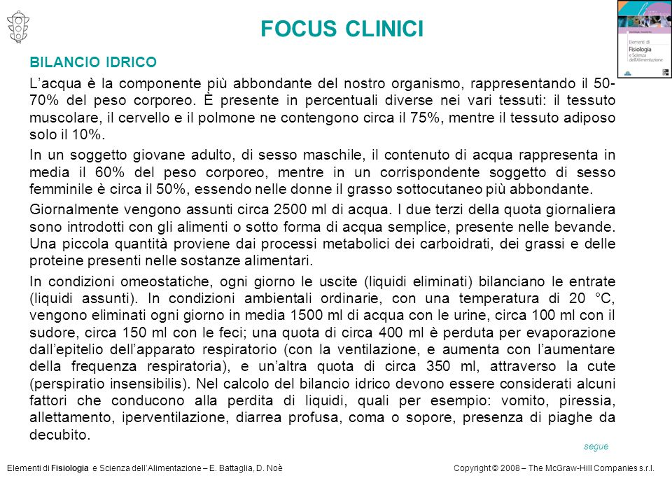 Elementi di Fisiologia e Scienza dell'Alimentazione – E. Battaglia, D. NoèCopyright © 2008 – The McGraw-Hill Companies s.r.l. FOCUS CLINICI BILANCIO I