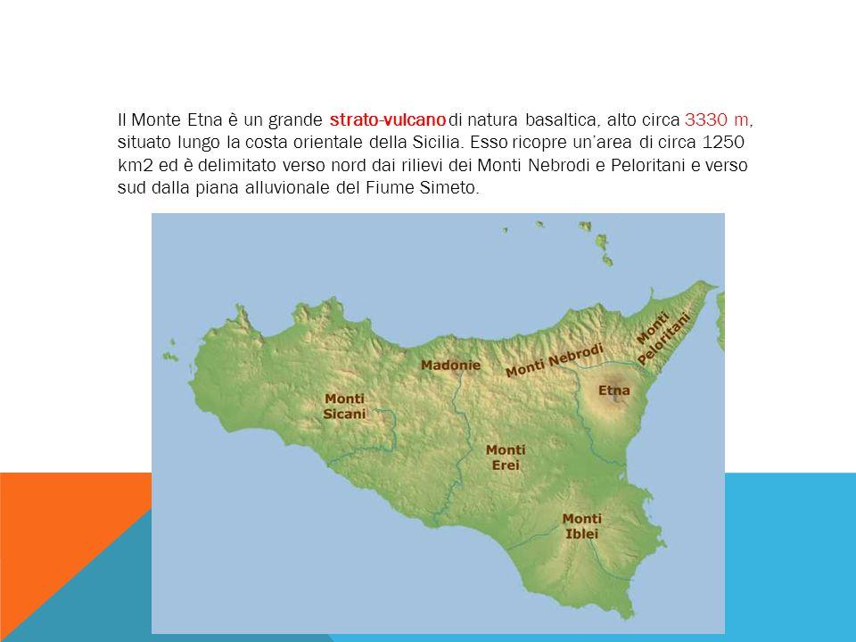 Il Monte Etna è un grande strato-vulcano di natura basaltica, alto circa 3330 m, situato lungo la costa orientale della Sicilia. Esso ricopre un'area