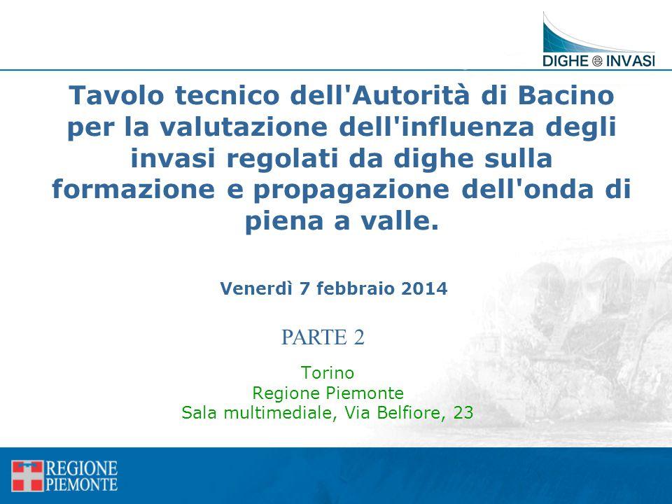 Tavolo tecnico dell'Autorità di Bacino per la valutazione dell'influenza degli invasi regolati da dighe sulla formazione e propagazione dell'onda di p
