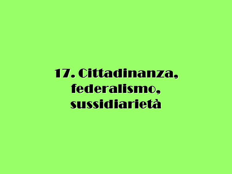 CITTADINANZA RIDUTTIVITA' DEL CONCETTO TRADIZIONALE DI > NECESSITA' DI RIPENSAMENTO IN TERMINI INCLUSIVI >