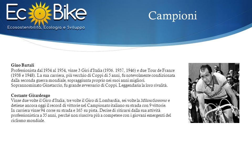 Gino Bartali Professionista dal 1934 al 1954, vinse 3 Giri d'Italia (1936. 1937, 1946) e due Tour de France (1938 e 1948). La sua carriera, più vecchi