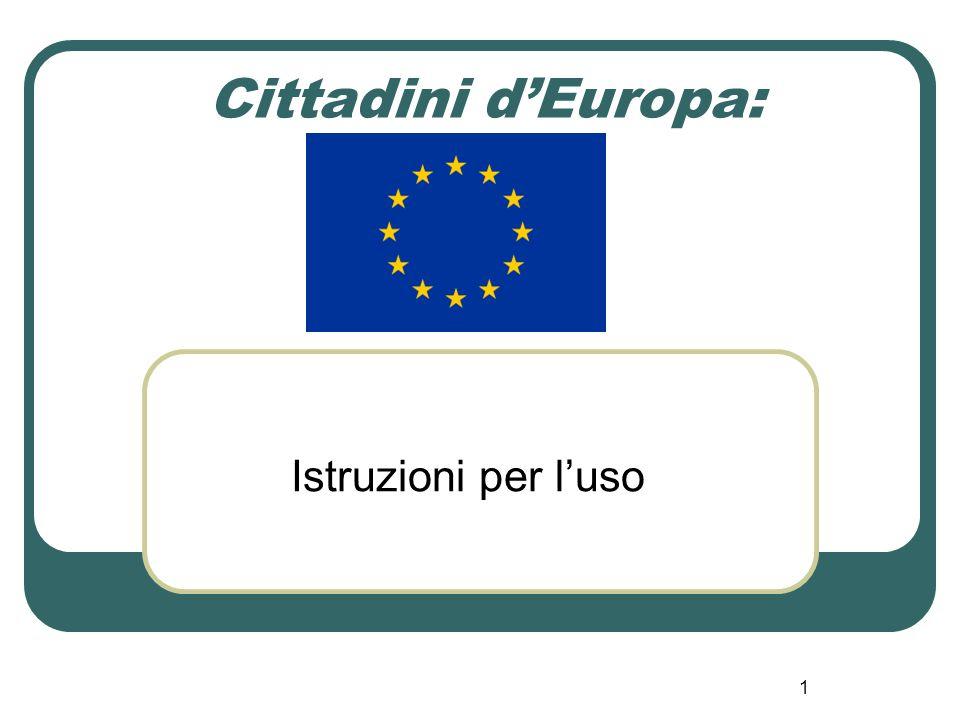 1 Cittadini d'Europa: Istruzioni per l'uso