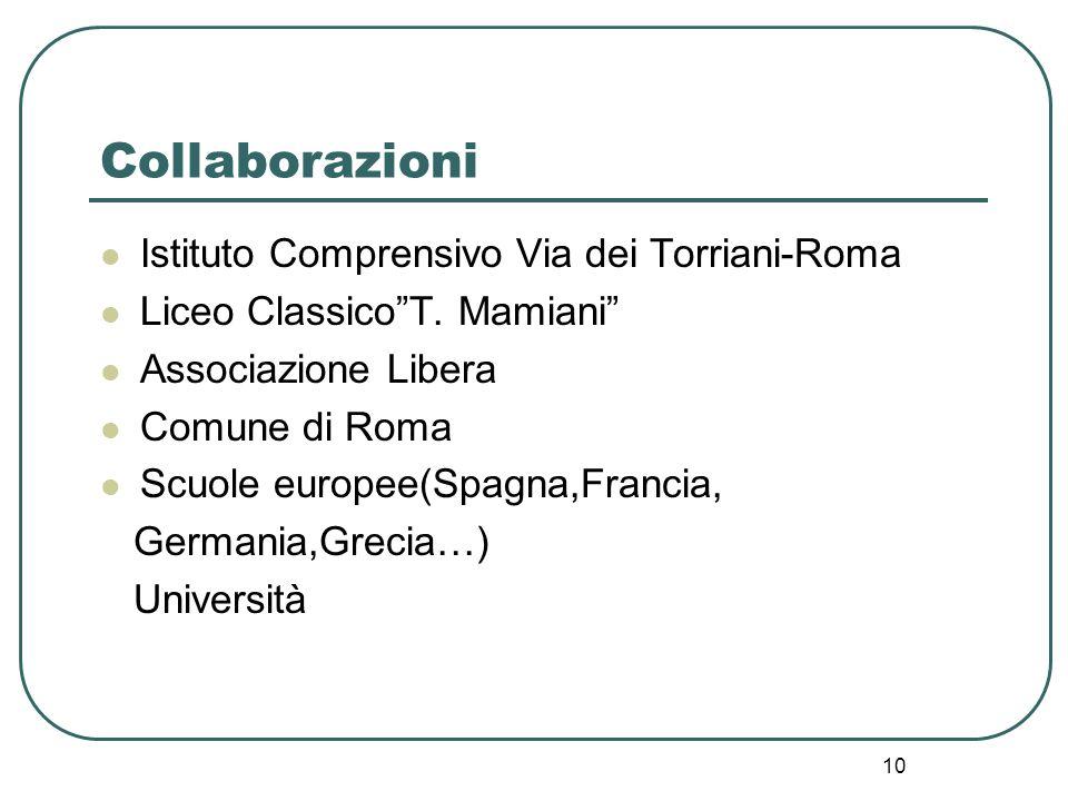 10 Collaborazioni Istituto Comprensivo Via dei Torriani-Roma Liceo Classico T.