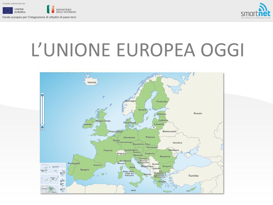 L'UNIONE EUROPEA OGGI