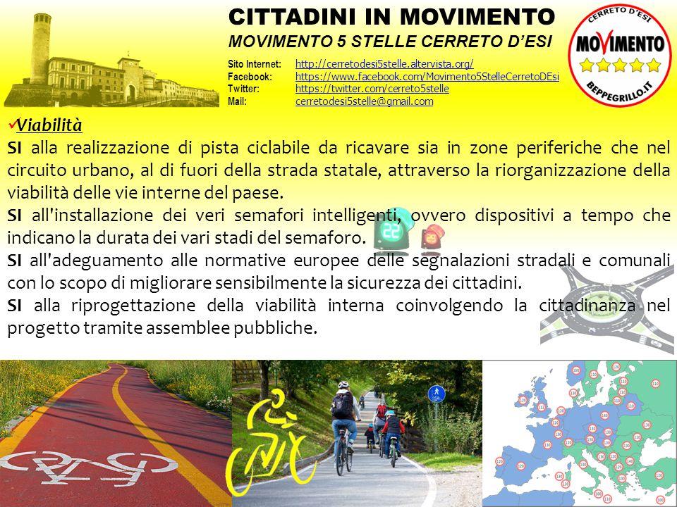Viabilità SI alla realizzazione di pista ciclabile da ricavare sia in zone periferiche che nel circuito urbano, al di fuori della strada statale, attr