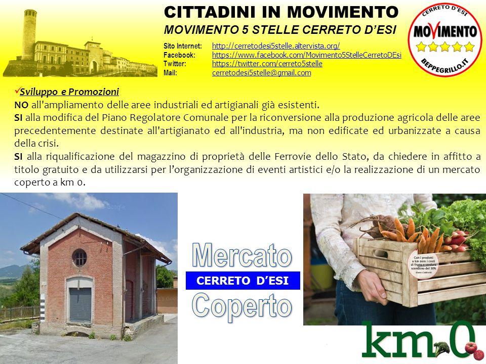Sviluppo e Promozioni NO all'ampliamento delle aree industriali ed artigianali già esistenti. SI alla modifica del Piano Regolatore Comunale per la ri