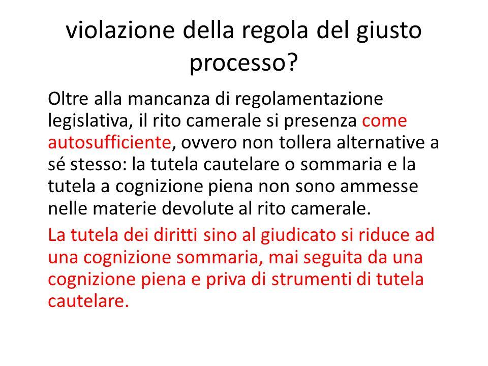 violazione della regola del giusto processo.