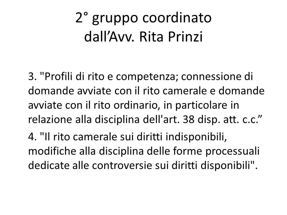 2° gruppo coordinato dall'Avv. Rita Prinzi 3.