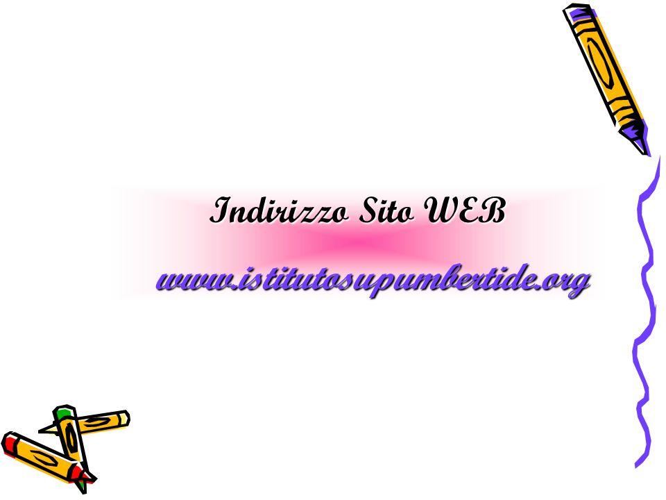 Indirizzo Sito WEB www.istitutosupumbertide.org www.istitutosupumbertide.org
