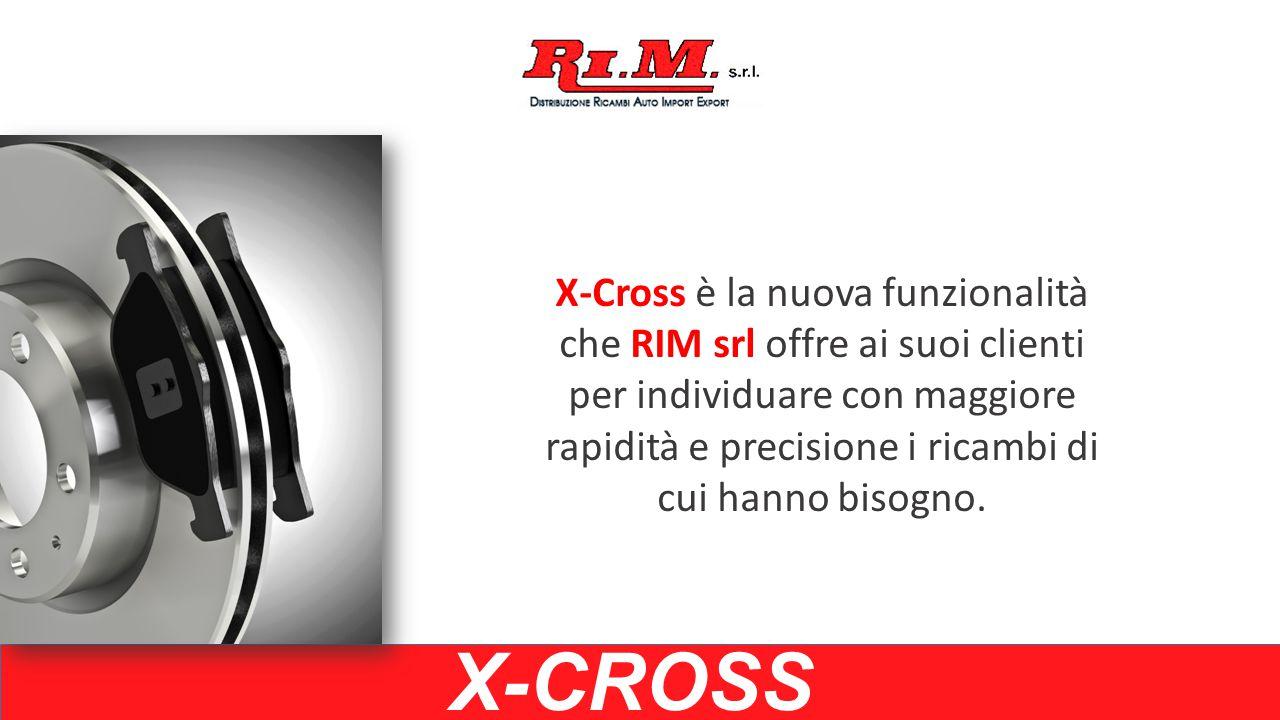X-Cross è la nuova funzionalità che RIM srl offre ai suoi clienti per individuare con maggiore rapidità e precisione i ricambi di cui hanno bisogno.