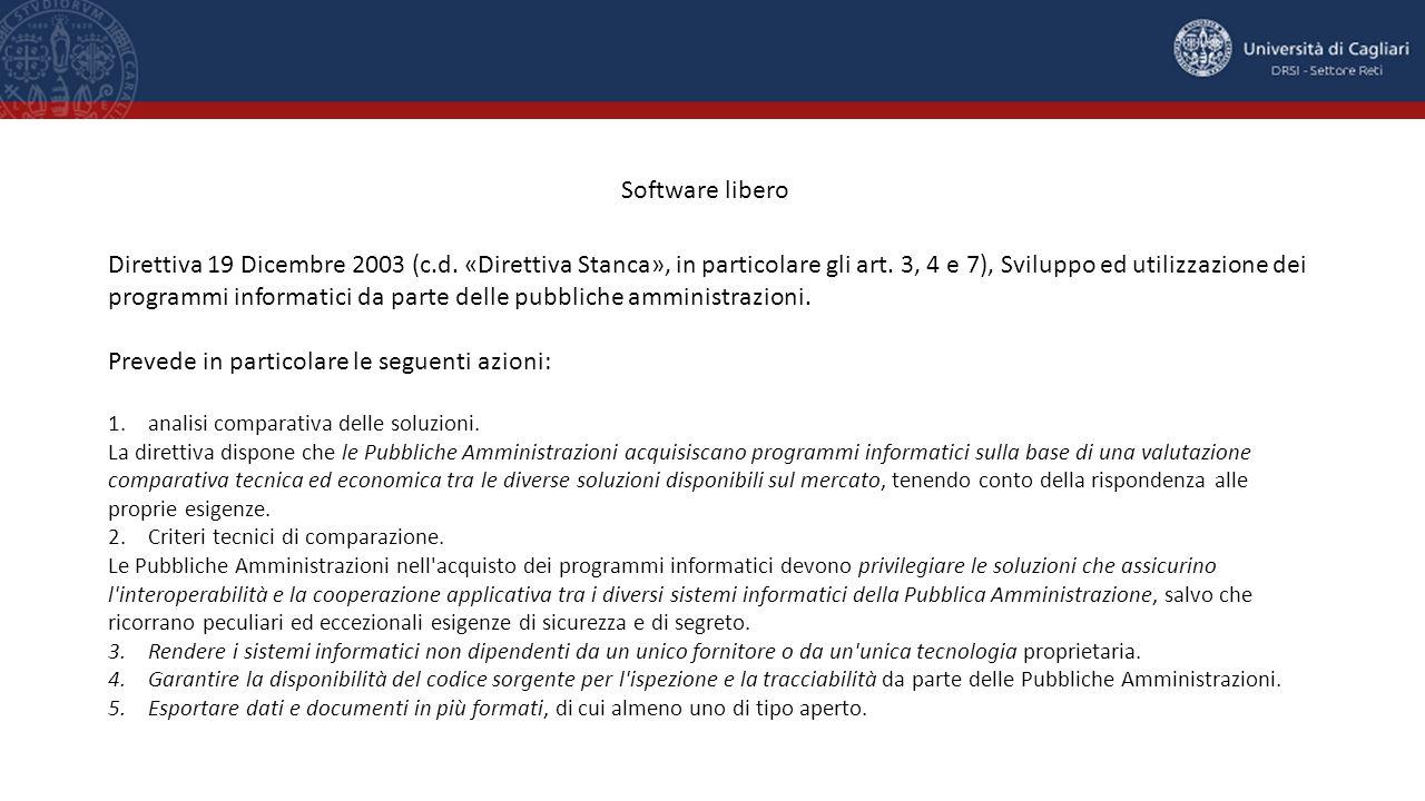Software libero Direttiva 19 Dicembre 2003 (c.d. «Direttiva Stanca», in particolare gli art.