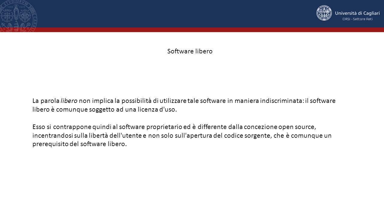 La parola libero non implica la possibilità di utilizzare tale software in maniera indiscriminata: il software libero è comunque soggetto ad una licenza d uso.
