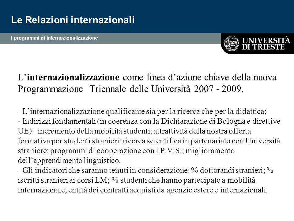 L'internazionalizzazione come linea d'azione chiave della nuova Programmazione Triennale delle Università 2007 - 2009. - L'internazionalizzazione qual