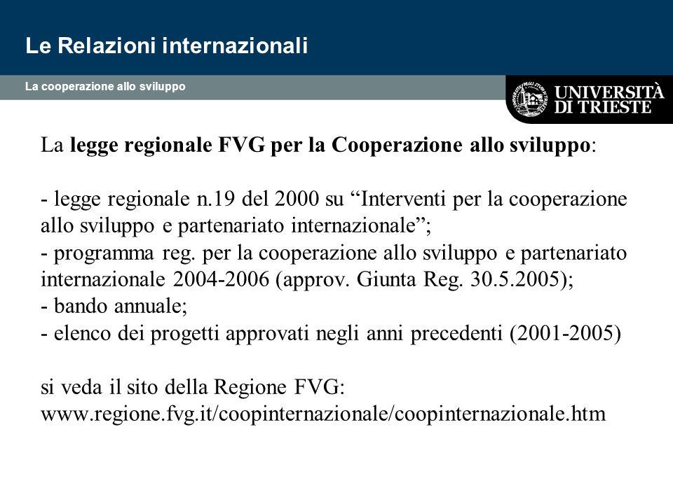 """La legge regionale FVG per la Cooperazione allo sviluppo: - legge regionale n.19 del 2000 su """"Interventi per la cooperazione allo sviluppo e partenari"""
