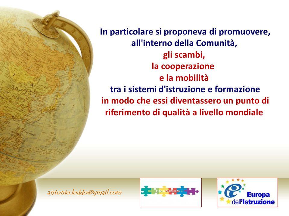 In particolare si proponeva di promuovere, all'interno della Comunità, gli scambi, la cooperazione e la mobilità tra i sistemi d'istruzione e formazio