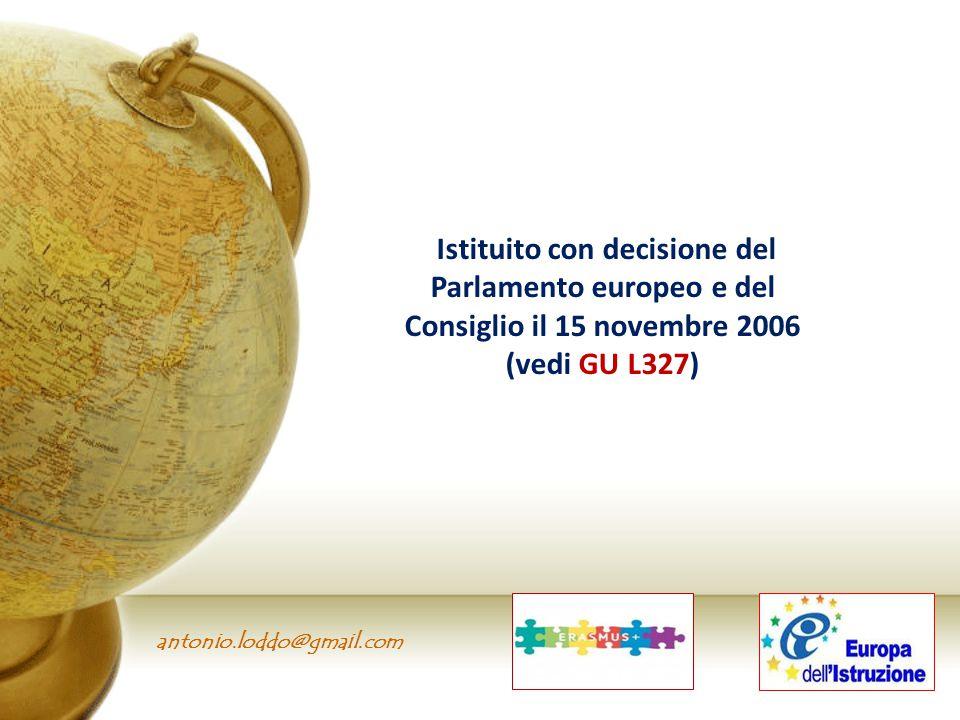 antonio.loddo@gmail.com Istituito con decisione del Parlamento europeo e del Consiglio il 15 novembre 2006 (vedi GU L327)