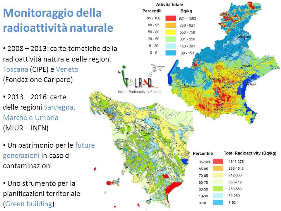 2008 – 2013: carte tematiche della radioattività naturale delle regioni Toscana (CIPE) e Veneto (Fondazione Cariparo) 2013 – 2016: carte delle regioni