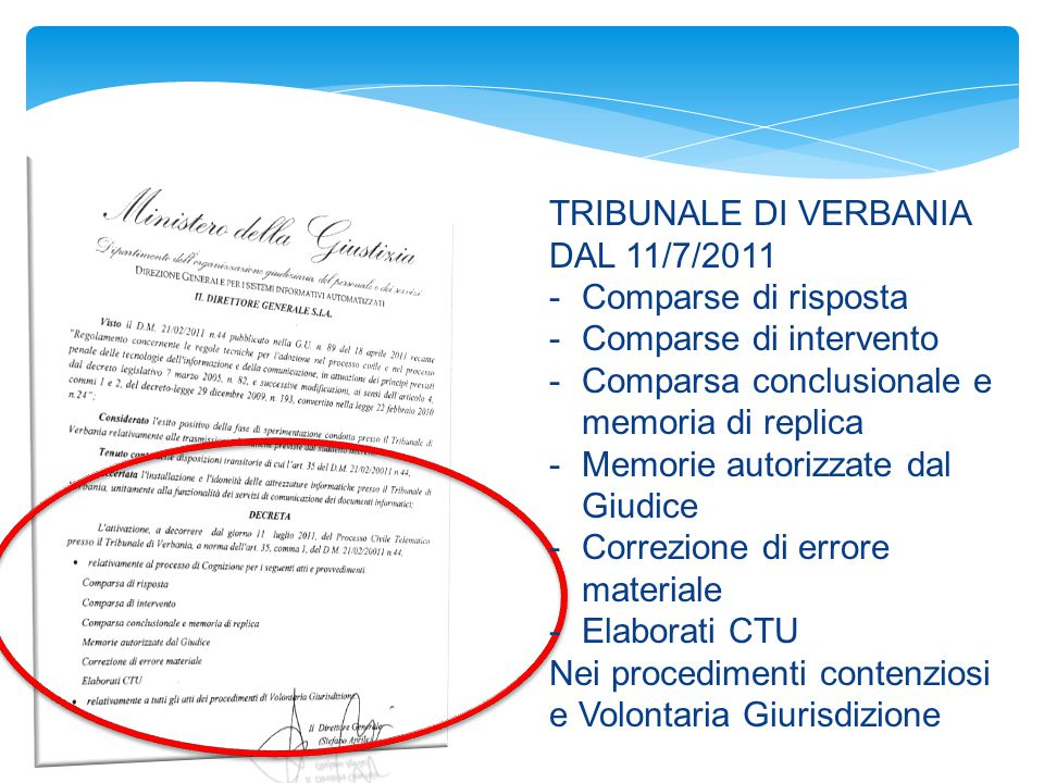 TRIBUNALE DI VERBANIA DAL 11/7/2011 -Comparse di risposta -Comparse di intervento -Comparsa conclusionale e memoria di replica -Memorie autorizzate da