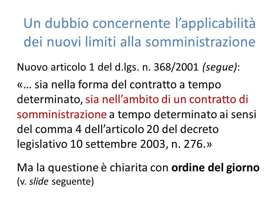 Un dubbio concernente l'applicabilità dei nuovi limiti alla somministrazione Nuovo articolo 1 del d.lgs.