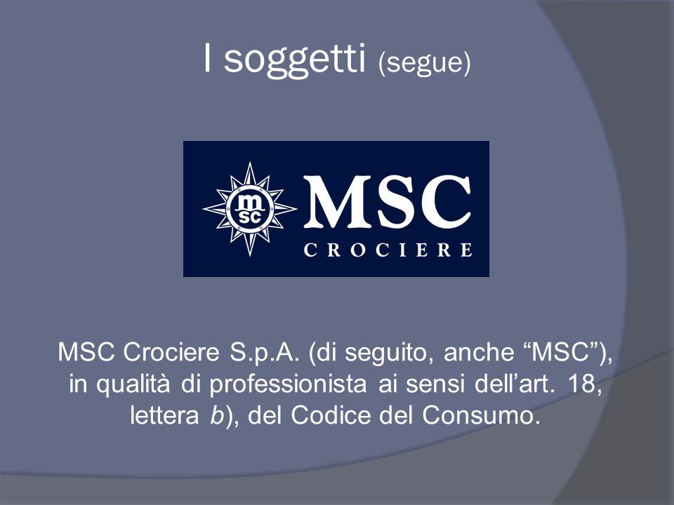 I soggetti (segue) MSC Crociere S.p.A.