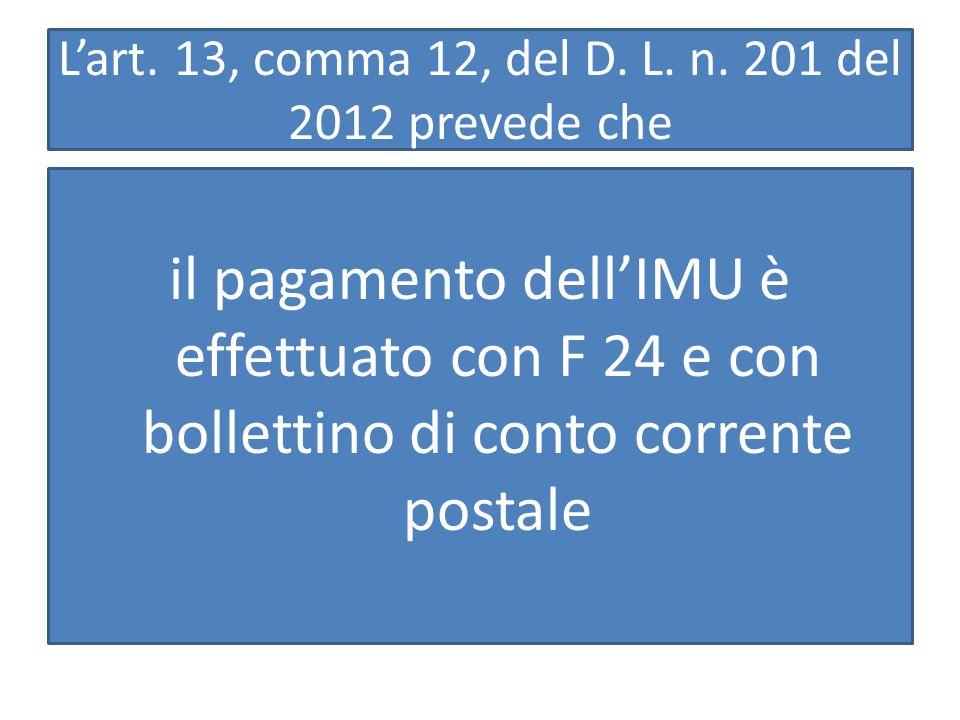 L'art.13, comma 12, del D. L. n.