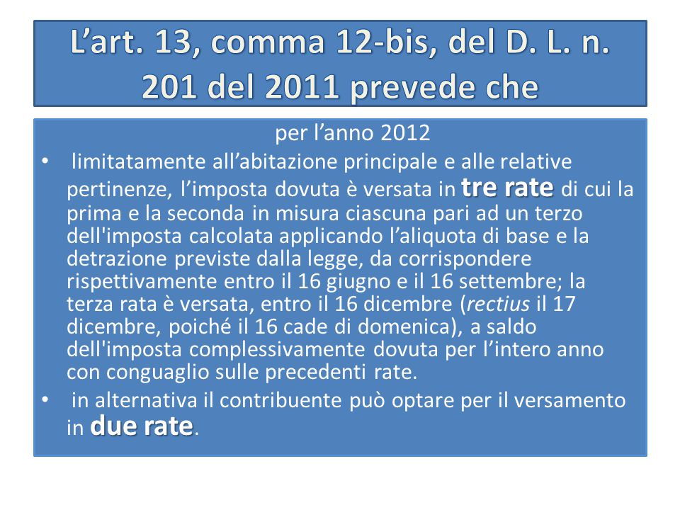 L'art.13, comma 13-bis, del D.L. n.