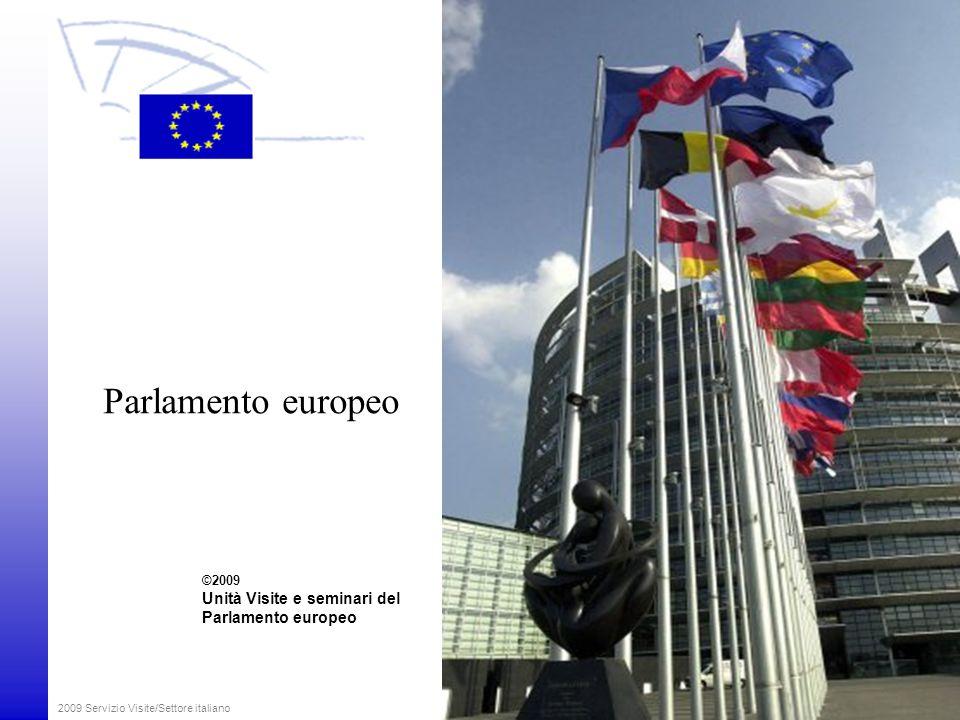 2009 Servizio Visite/Settore italiano L'Unione Europea Paesi candidati: -Croazia -FYROM -Turchia 27 Stati membri (2007)