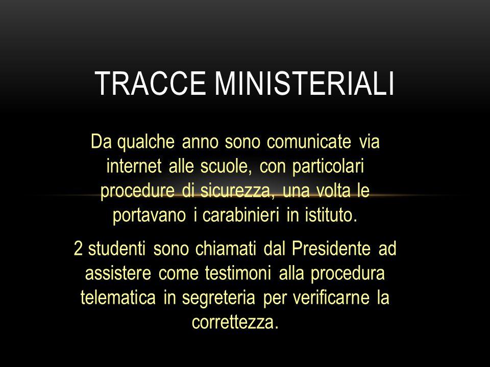 Da qualche anno sono comunicate via internet alle scuole, con particolari procedure di sicurezza, una volta le portavano i carabinieri in istituto. 2