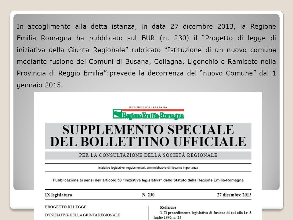 """In accoglimento alla detta istanza, in data 27 dicembre 2013, la Regione Emilia Romagna ha pubblicato sul BUR (n. 230) il """"Progetto di legge di inizia"""