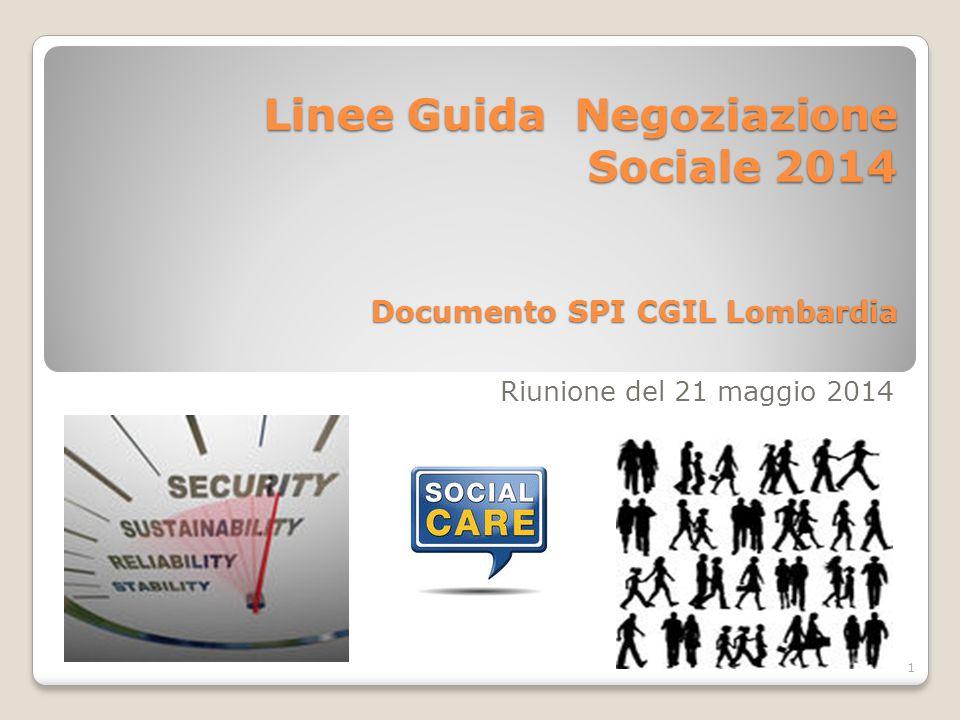 Linee Guida Negoziazione Sociale 2014 Documento SPI CGIL Lombardia Riunione del 21 maggio 2014 1