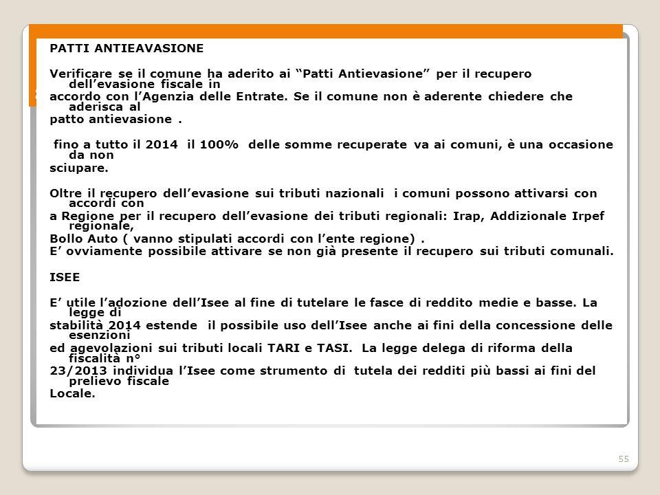 """55 Spazi di contrattazione sociale territoriale - 3 PATTI ANTIEAVASIONE Verificare se il comune ha aderito ai """"Patti Antievasione"""" per il recupero del"""