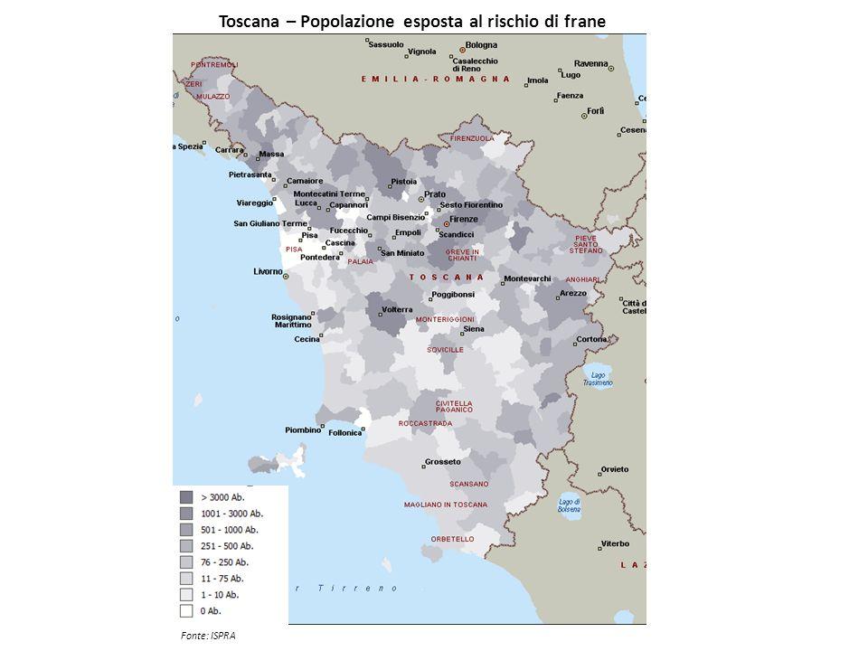 Toscana – Popolazione esposta al rischio di frane Fonte: ISPRA