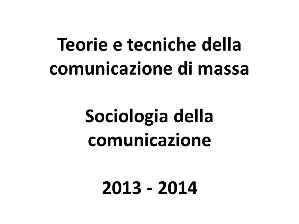 Programma 24 e 25/2: I mass media in Italia (TTCDM e SOCCOM) 27/2 – 6/3: La televisione (TTCDM e SOCCOM) 10/3 – 27/3: Sociologie della comunicazione (TTCDM e SOCCOM 9cfu) 31/3 – 8/4: Individualismo e televisione (TTCDM e SOCCOM ) 14/4 – 24/4: Pausa didattica 28 e 29/4: Istruzioni per elaborati (TTCDM e SOCCOM ) 5/5 – 15/5 Gruppi di lavoro (TTCDM e SOCCOM ) 19, 20 e 27/5 Ambulatorio (TTCDM e SOCCOM ) 28/5 ore 12: Consegna elaborato (TTCDM e SOCCOM )