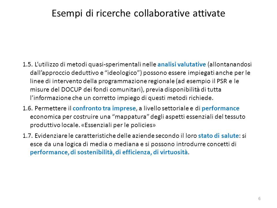 Esempi di ricerche collaborative attivate 1.5. L'utilizzo di metodi quasi-sperimentali nelle analisi valutative (allontanandosi dall'approccio dedutti