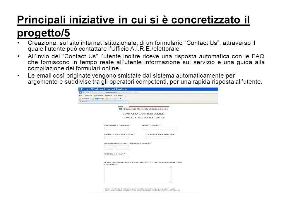 """Principali iniziative in cui si è concretizzato il progetto/5 Creazione, sul sito internet istituzionale, di un formulario """"Contact Us"""", attraverso il"""