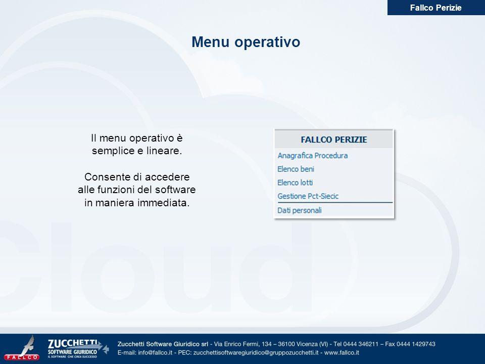 Menu operativo Fallco Perizie Il menu operativo è semplice e lineare. Consente di accedere alle funzioni del software in maniera immediata.