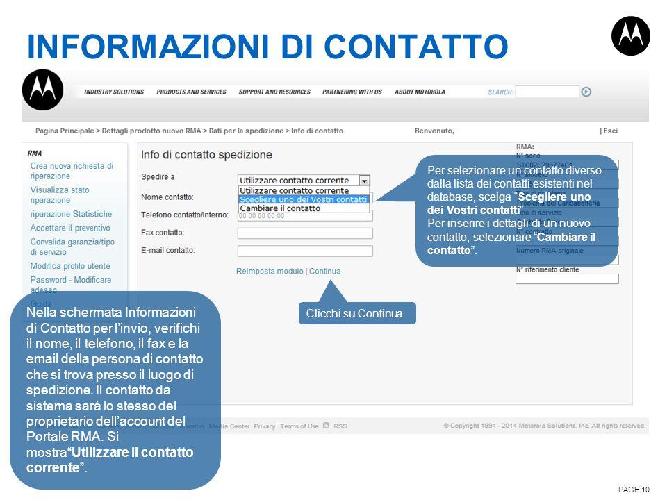 INFORMAZIONI DI CONTATTO PAGE 10 Nella schermata Informazioni di Contatto per l'invio, verifichi il nome, il telefono, il fax e la email della persona