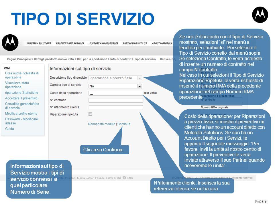 TIPO DI SERVIZIO PAGE 11 Informazioni sul tipo di Servizio mostra i tipi di servizio connessi a quel particolare Numero di Serie. Costo della riparazi